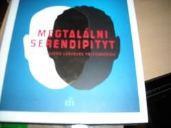 Alexander Brody - Nagy József: Megtalálni Serendipityt