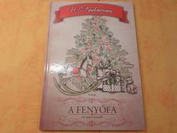 H.C , Andersen  A FENYŐFA és más mesék, Illusztráció: Karácsonyi György
