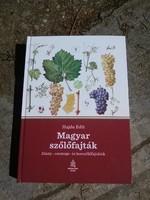 Magyar szőlőfajták - Alany-, csemege- és borszőlőfajtáink