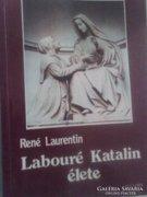 René Laurentin : Labouré Katalin élete