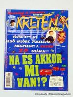 1997 június  /  KRETÉN  /  SZÜLETÉSNAPRA! RÉGI, EREDETI ÚJSÁG. Szs.:  12052