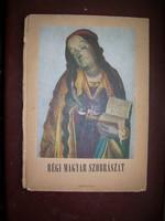 Régi Magyar Szobrászat Kampis Antal Officina 1948.