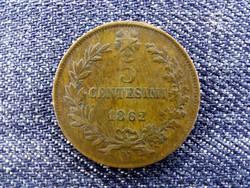 Olaszország II. Viktor Emánuel (1861-1878) 5 Centesimi 1862 N / id 14273/