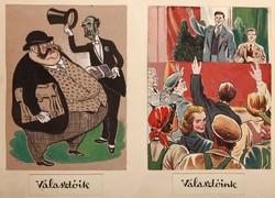 Endrődi István (1920-1988) VÁLASZTÓIK - VÁLASZTÓINK Technika: vegyes technika, papír Méret: 25 x 35