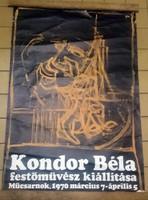 Korabeli plakát KONDOR BÉLA kiállitás Műcsarnok 1970 március