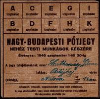 NAGY-BUDAPESTI PÓTJEGY 1946 SZEPTEMBER1-TŐL 30-IG NEHÉZ TESTI MUNKÁSOK RÉSZÉRE
