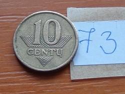 LITVÁNIA 10 CENTU 1997 73.