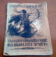 Egy halálra itélt nemzet MAGYARSÁG kiadása 1929 ANGOL OLASZ IRREDENTA TRIANON MAGYAR