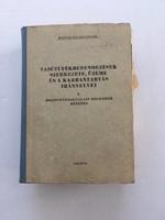 Vasúti fékberendezések szerkezete, üzeme és a karbantartás irányelvei I. kötet, 1973