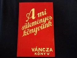 Váncza: A mi süteményeskönyvünk