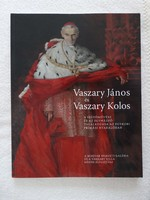 VASZARY JÁNOS ÉS VASZARY KOLOS (Szerkesztette:Gergely Mariann,Plesznivy Edit)