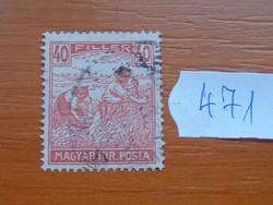 "40 FILLÉR 1920 -1924 ARATÓ - ""MAGYAR KIR.POSTA"" felirat 471#"