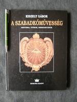 Szabadkőműves titkok könyve. Politika történelem misztika jelkép -ek szimbólum  sok kép illusztráció