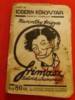 Antik első kiadás mini könyv füzet  : Karinthy  : Grimasz  szatírák és humoreszkek RITKA