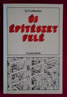 Le Corbusier : Új építészet felé