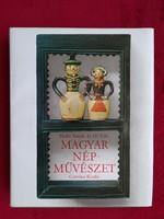 Hofer Tamás - Fél Edit : Magyar népművészet