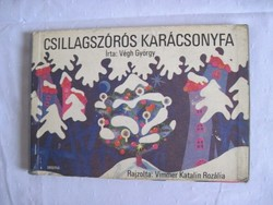 Végh György - Csillagszórós karácsonyfa leporelló kicsiknek