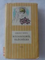 Gergely Márta: Házasságból elégséges - régi csíkos könyv (1972)