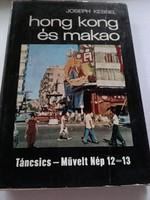 Joseph Kessel  Hong Kong és Macao , Gordon Young  Thaiföldi vadászkalandok ÚTIKALANDOK  könyv