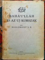 BAHÁ'U'lláh és az új korszak