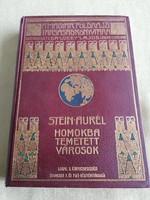 Stein Aurél: Homokba temetett városok(MFTK sorozatból)