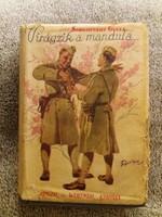 Antik kemény fedeles könyv regény 1937 : Vitéz Somogyváry Gyula: Virágzik a mandulafa