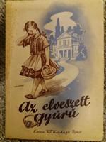 1906. Antik kis regény leánygyermekeknek  Az Elveszett gyűrű