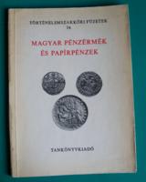 Magyar Pénzérmék és Papírpénzek –Történelemszakköri füzetek 14. - Árpád-kortól