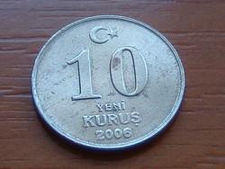TÖRÖKORSZÁG 10 KURUS 2006 #
