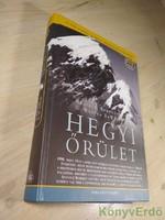 Anatolij Bukrejev, G. Weston DeWalt: Hegyi őrület