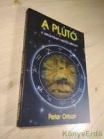 Peter Orban: A Plútó / A lelkünkben rejtőző démon
