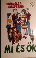 Brunella gasperini: Mi és ők. Vidám könyvek 1986., Ajánljon!