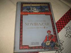 Váradi Géza -Laky Imre  : NOVIBAZÁR  , Pátria nyomda   ,1912