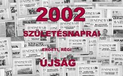 2002 szeptember 2  /  NÉPSZAVA  /  18. SZÜLETÉSNAPRA! Szs.:  13462