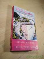 M. C. Beaton: Hamish Macbeth és az eljegyzési vendég