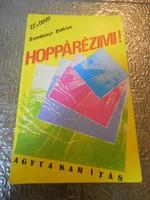 Zemlényi Zoltán: Hoppárézimi! dedikált