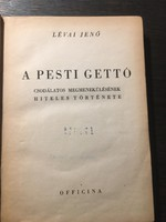 Lévai Jenő: A pesti gettó / 1946 / officina
