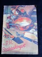 A PESTI HÍRLAP SZAKÁCSKÖNYVE 1933 SZAKÁCSKÖNYV SOK KÉP ÉS RAJZ GASZTRONÓMIA