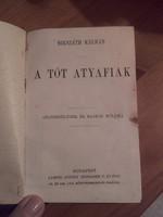 Antik könyv - Mikszáth Kálmán a Tót atyafiak - Lampel Róbert ( Wodianer F. és fiai)