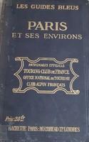 Antik könyv_Marcel Monmarché: Paris et ses Environs