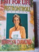 TESTKONTROL SZAKÁCSKÖNYV RECEPTEK Kiadás éve: 2003 Kiadó: ÉDESVÍZ KIADÓ Szerző: MARILYN DIAMO