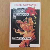 Vallomások szexuális fűszerekről és perverziókról