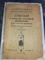 Csörgey Titusz: Útmutató a mesterséges fészekodvak alkalmazásához 1913