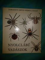 Turcsányi Ervin Réber László: Nyolclábú vadászok (1981)