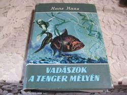 Hans  Haas  :    vadászat a tenger  mélyén   . . 1965.  265 oldalon
