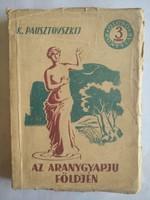 Pausztovszkij: Az aranygyapjú földjén, ajánljon!