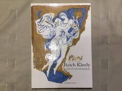Kratochwill Mimi - Reich Károly élete és munkássága