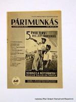 1949 május 15  /  PÁRTMUNKÁS  /  Régi ÚJSÁGOK KÉPREGÉNYEK MAGAZINOK Szs.:  14303