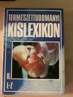 Természettudományi kislexikon (A-K, L-Z) 2 Rész