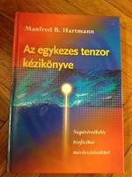 Az egykezes tenzor kézikönyve Manfred B. Hartmann
